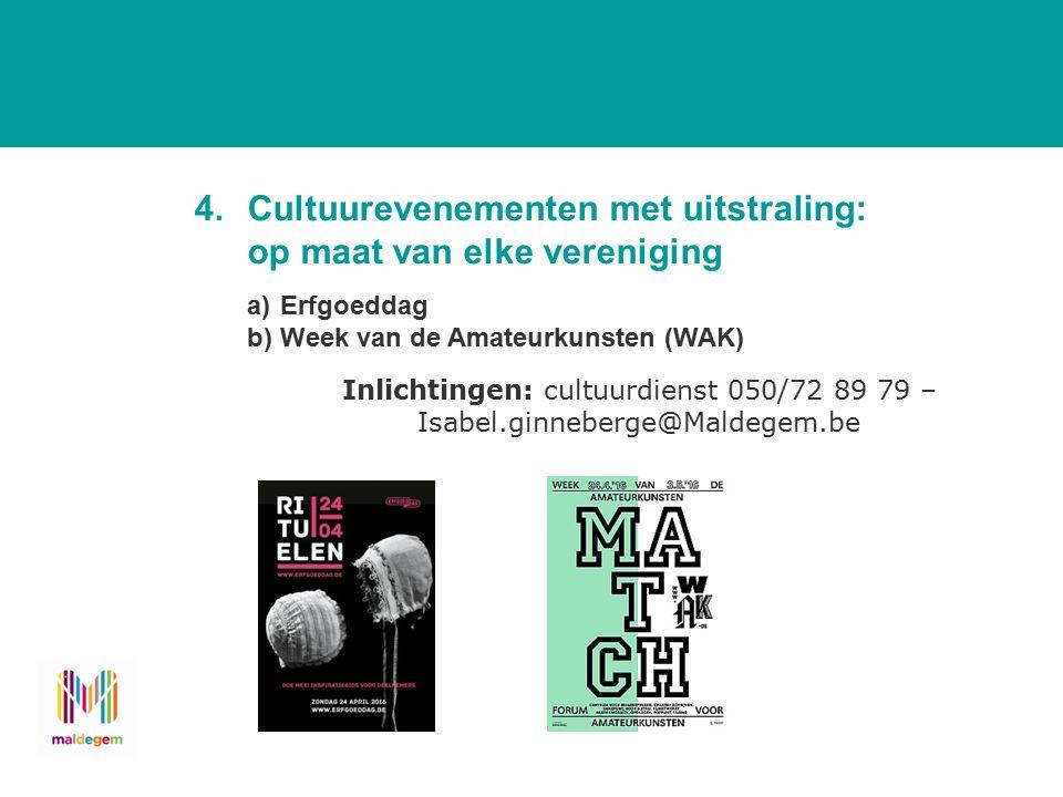 a)Erfgoeddag De jaarlijkse hoogdag voor het culturele erfgoed in Vlaanderen en Brussel.