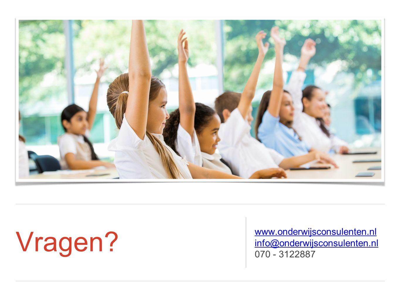 Vragen? www.onderwijsconsulenten.nl info@onderwijsconsulenten.nl 070 - 3122887