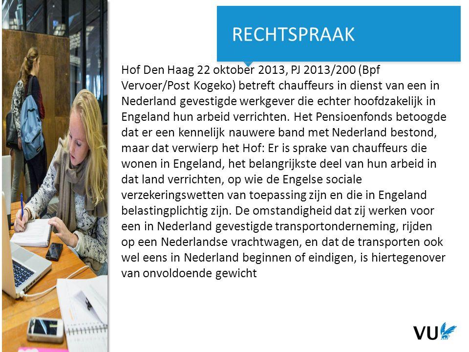 14Het begint met een idee 14 Het begint met een idee Hof Den Haag 22 oktober 2013, PJ 2013/200 (Bpf Vervoer/Post Kogeko) betreft chauffeurs in dienst van een in Nederland gevestigde werkgever die echter hoofdzakelijk in Engeland hun arbeid verrichten.