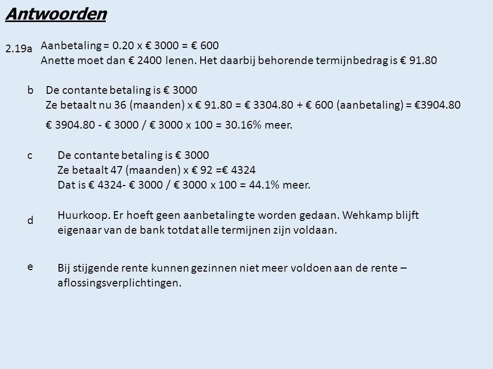 2.20a Antwoorden Het verwachte rendement is onzeker.