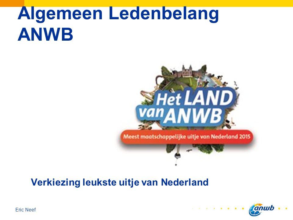 Eric Neef Algemeen Ledenbelang ANWB Verkiezing leukste uitje van Nederland