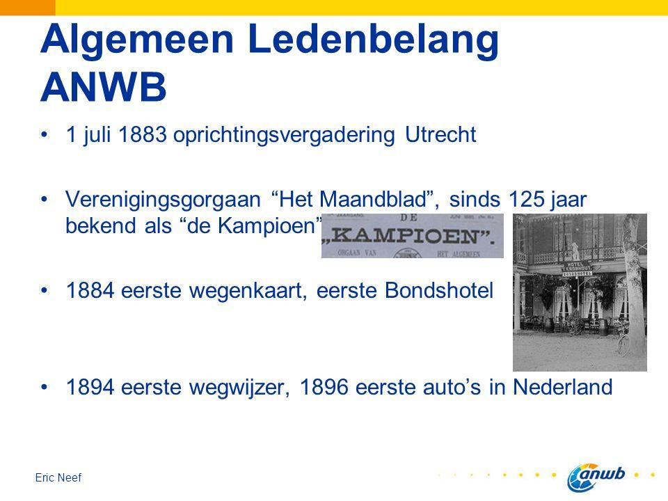 """Eric Neef Algemeen Ledenbelang ANWB 1 juli 1883 oprichtingsvergadering Utrecht Verenigingsgorgaan """"Het Maandblad"""", sinds 125 jaar bekend als """"de Kampi"""