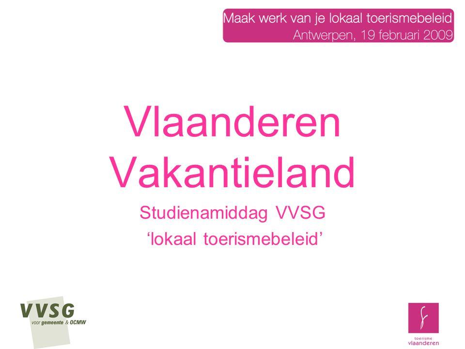 Vlaanderen Vakantieland Studienamiddag VVSG 'lokaal toerismebeleid'