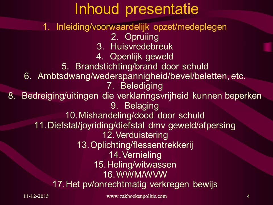 11-12-2015215 Het pv: geweld door politie 'Bij de beoordeling of zich omstandigheden voordoen die tot het oordeel leiden dat de uitoefening van de bediening niet rechtmatig is, kan de strafrechter de noodzaak en proportionaliteit van het desbetreffende overheidsoptreden betrekken' HR 08-10-14, ECLI:NL:HR:2014:2919 Art.