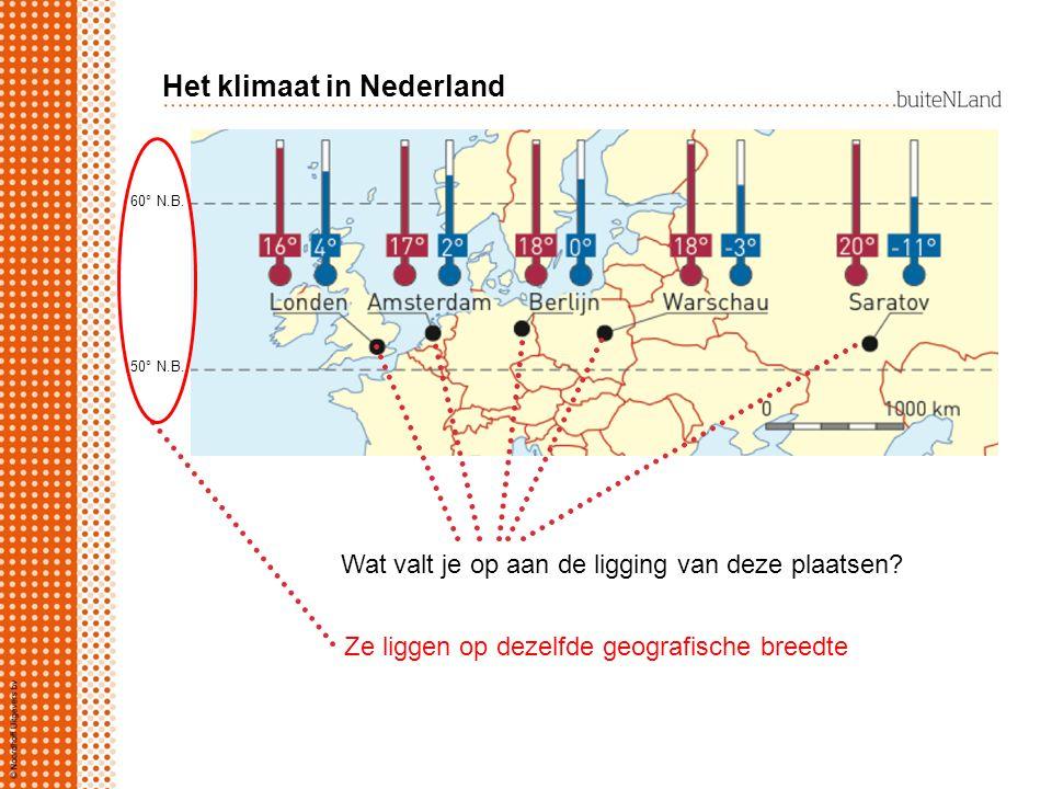 Het klimaat in Nederland Ze liggen op dezelfde geografische breedte 60° N.B.