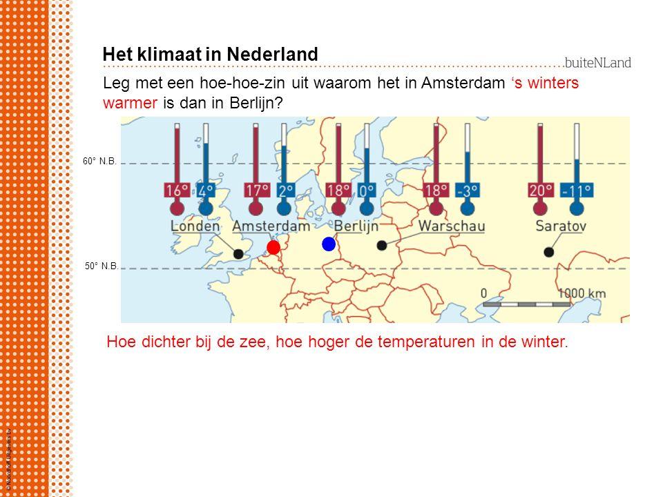 Leg met een hoe-hoe-zin uit waarom het in Berlijn 's zomers warmer is dan in Amsterdam.