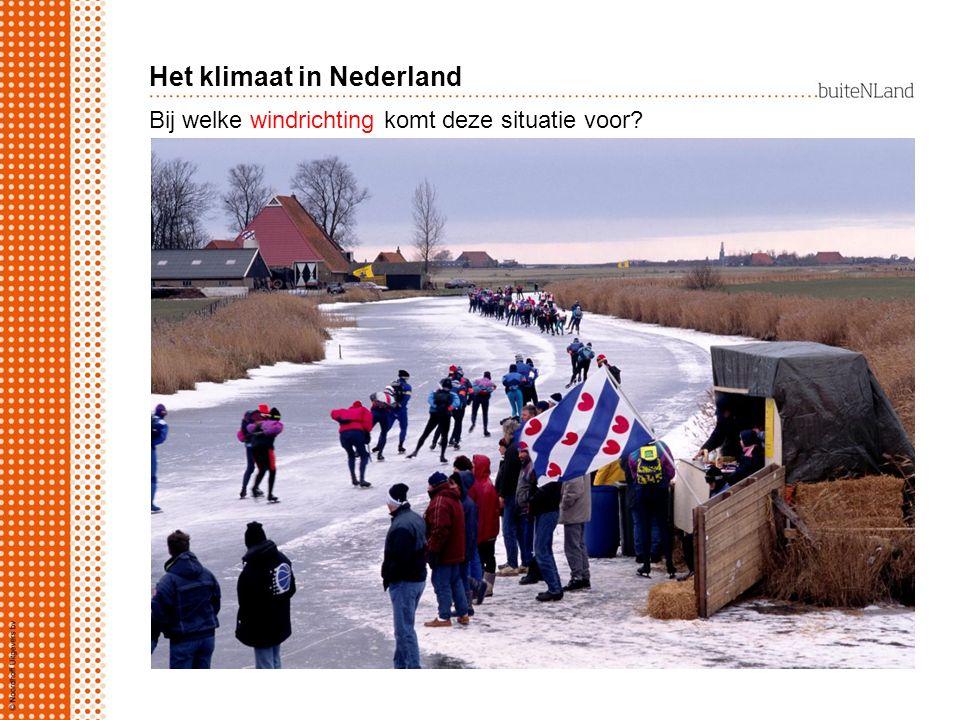 Nederland heeft een zeeklimaat door: breedteligging 52° N.B.