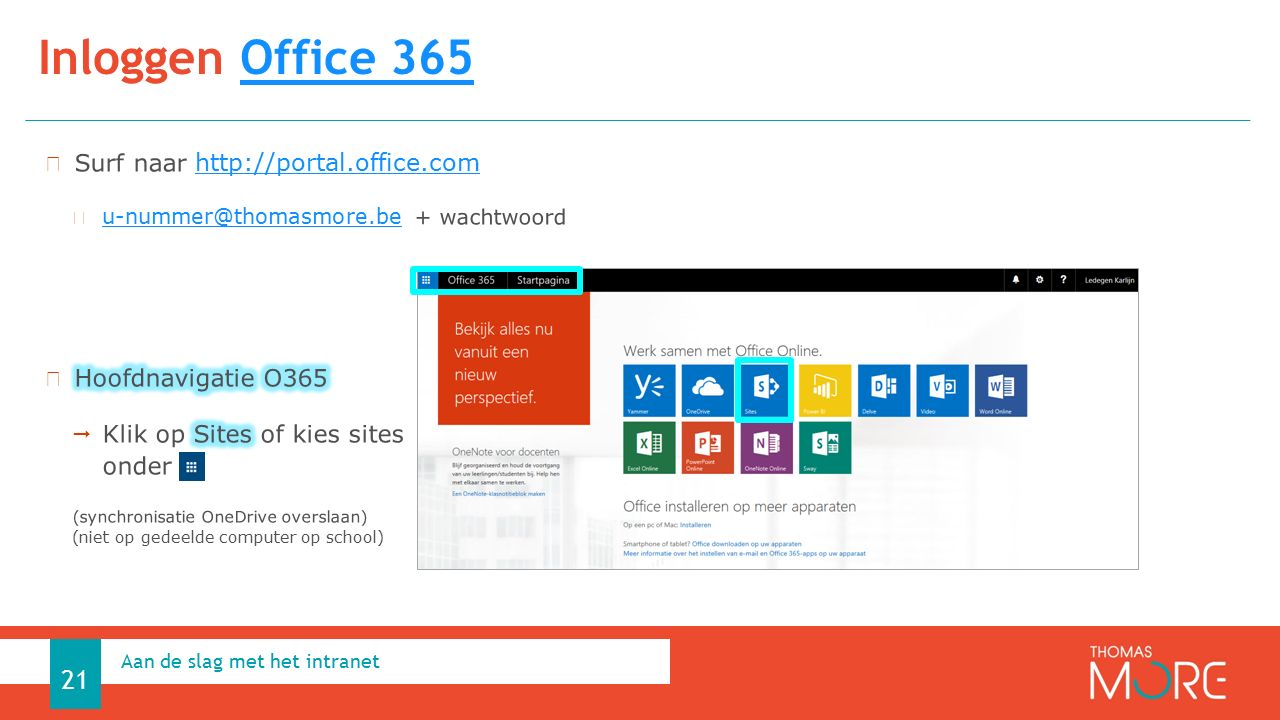 Inloggen Office 365Office 365 Aan de slag met het intranet 21