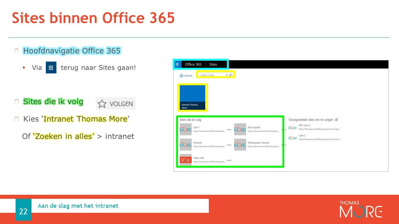 Sites binnen Office 365 Aan de slag met het intranet 22
