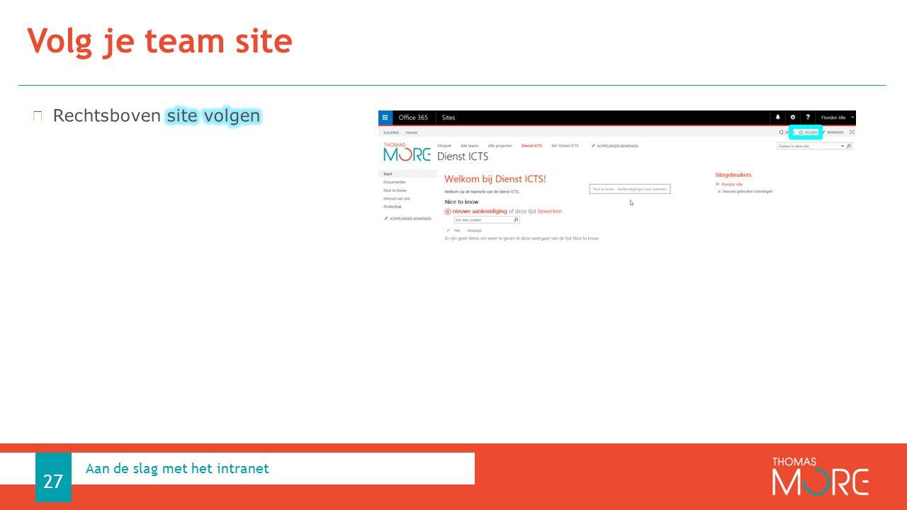 Volg je team site Aan de slag met het intranet 27