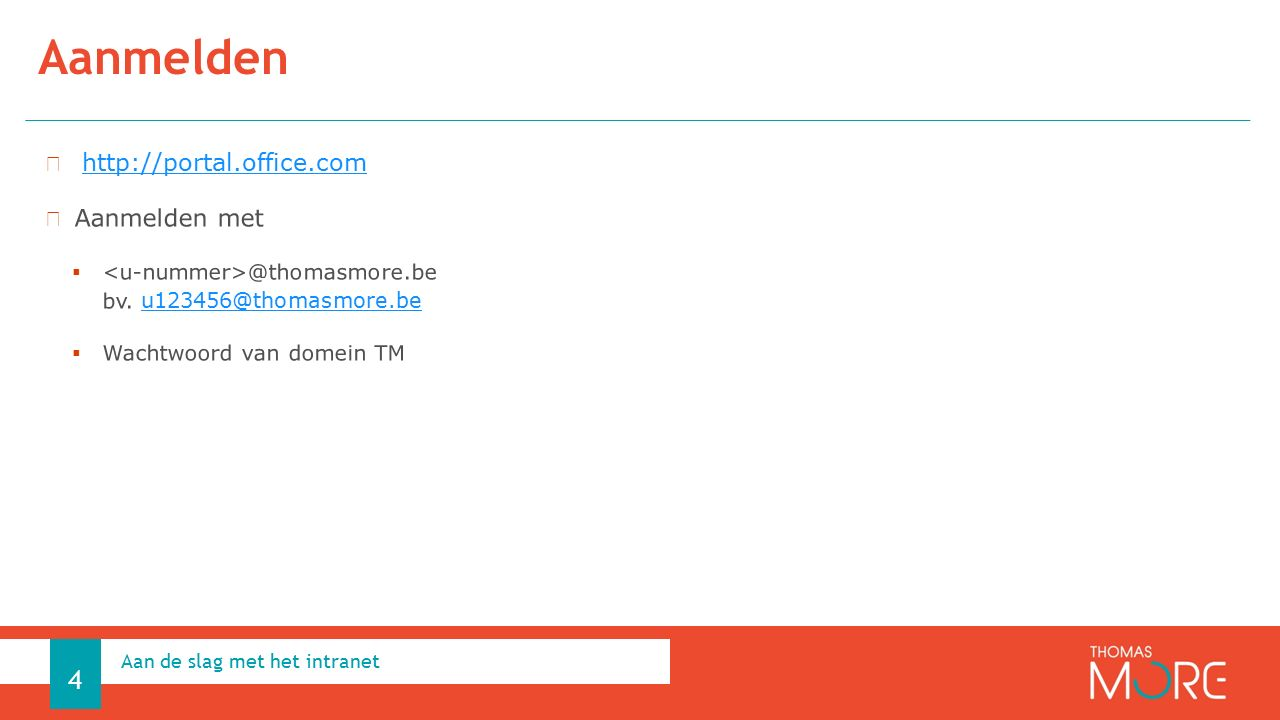 Aanmelden Aan de slag met het intranet 4