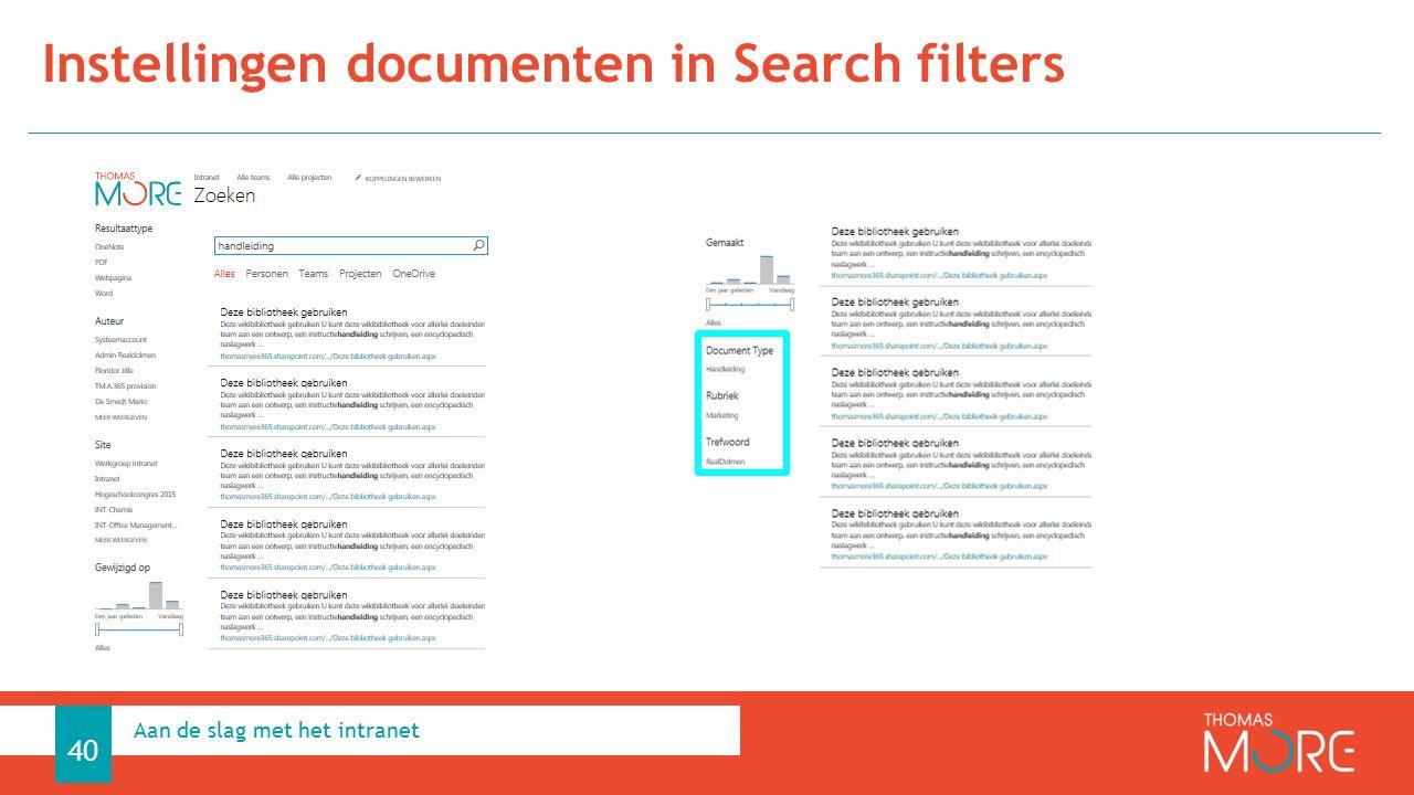 Instellingen documenten in Search filters Aan de slag met het intranet 40