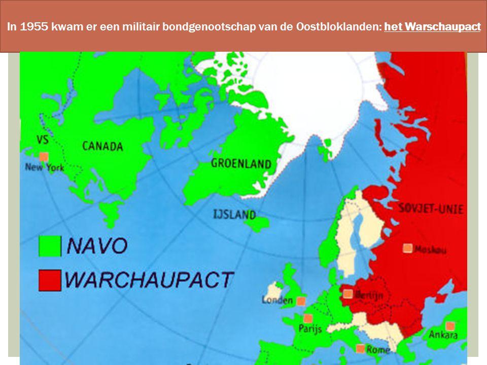 In 1955 kwam er een militair bondgenootschap van de Oostbloklanden: het Warschaupact