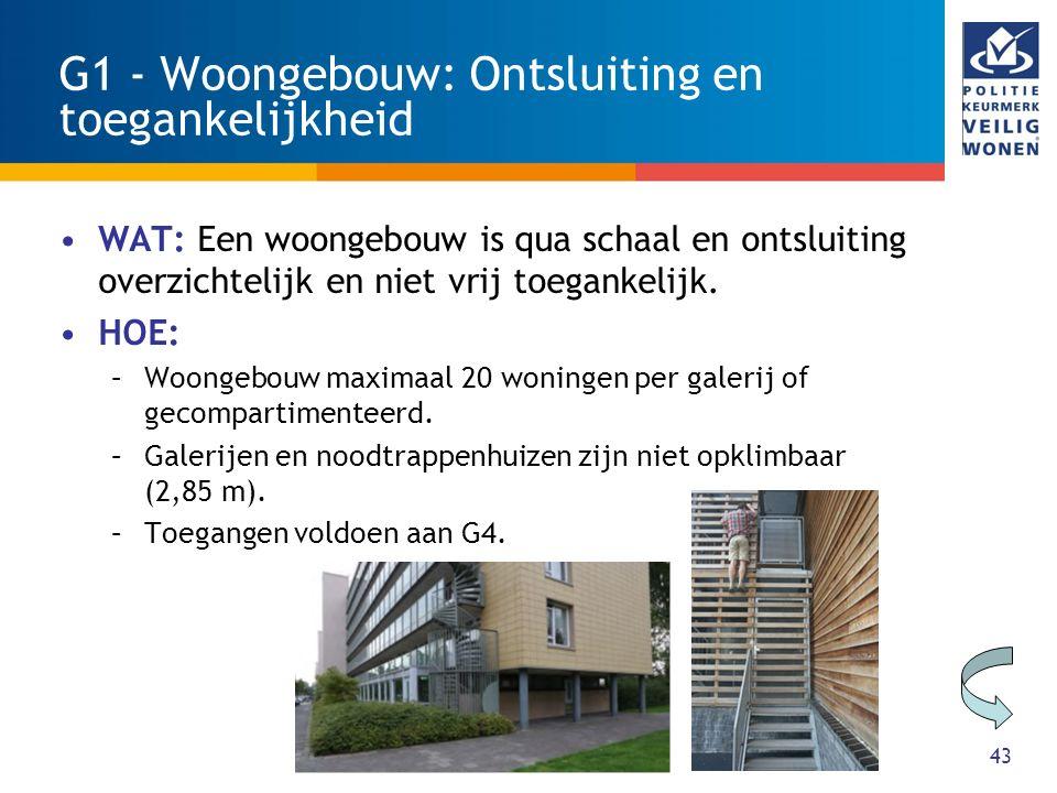 G2 – Woongebouw: onderdoorgang 44 WAT: Onderdoorgangen in een woongebouw zijn sociaal veilig en goed verlicht HOE: Overdag geen verlichting, 's avonds en 's nachts (Em) 15 lux 0,30 Uh en RA 70.