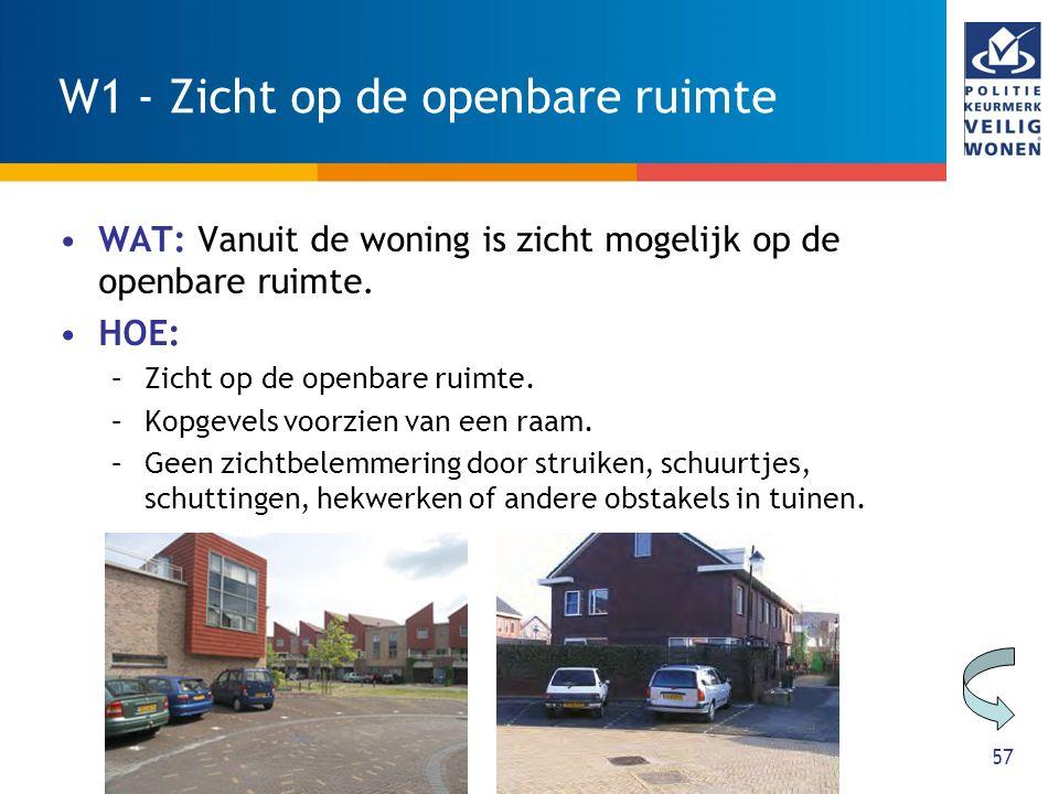 57 W1 - Zicht op de openbare ruimte WAT: Vanuit de woning is zicht mogelijk op de openbare ruimte.