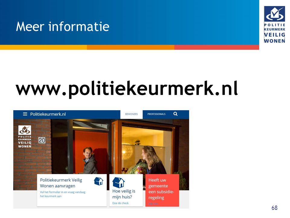 68 Meer informatie www.politiekeurmerk.nl