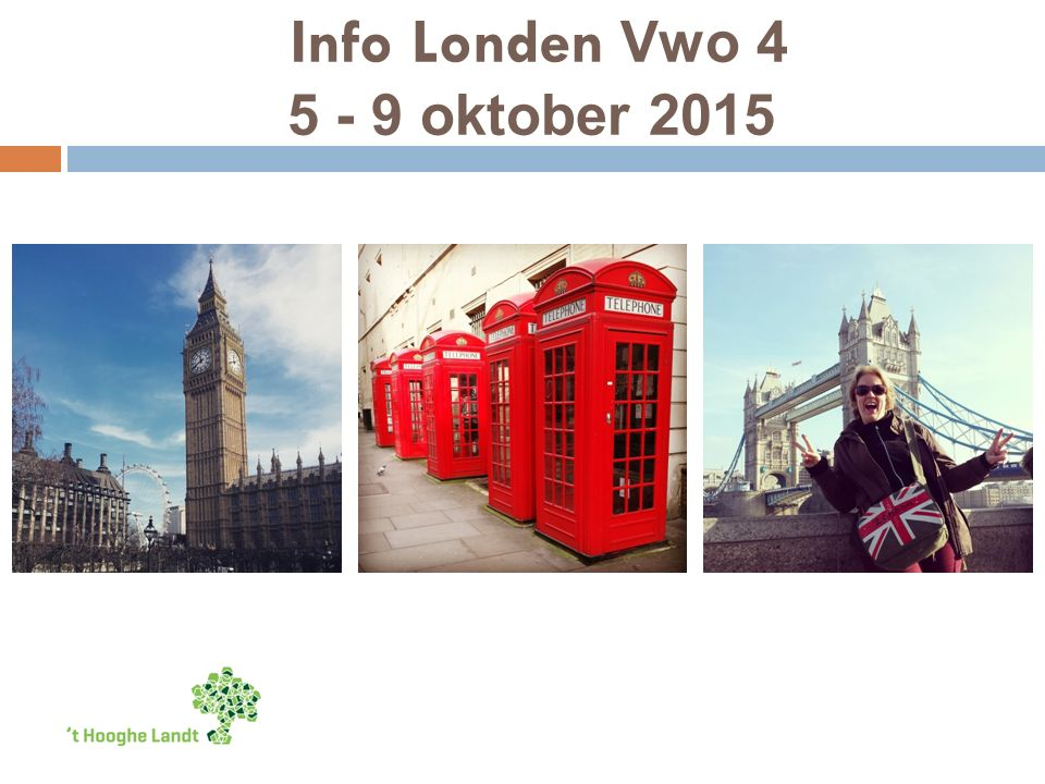 Info Londen Vwo 4 5 - 9 oktober 2015