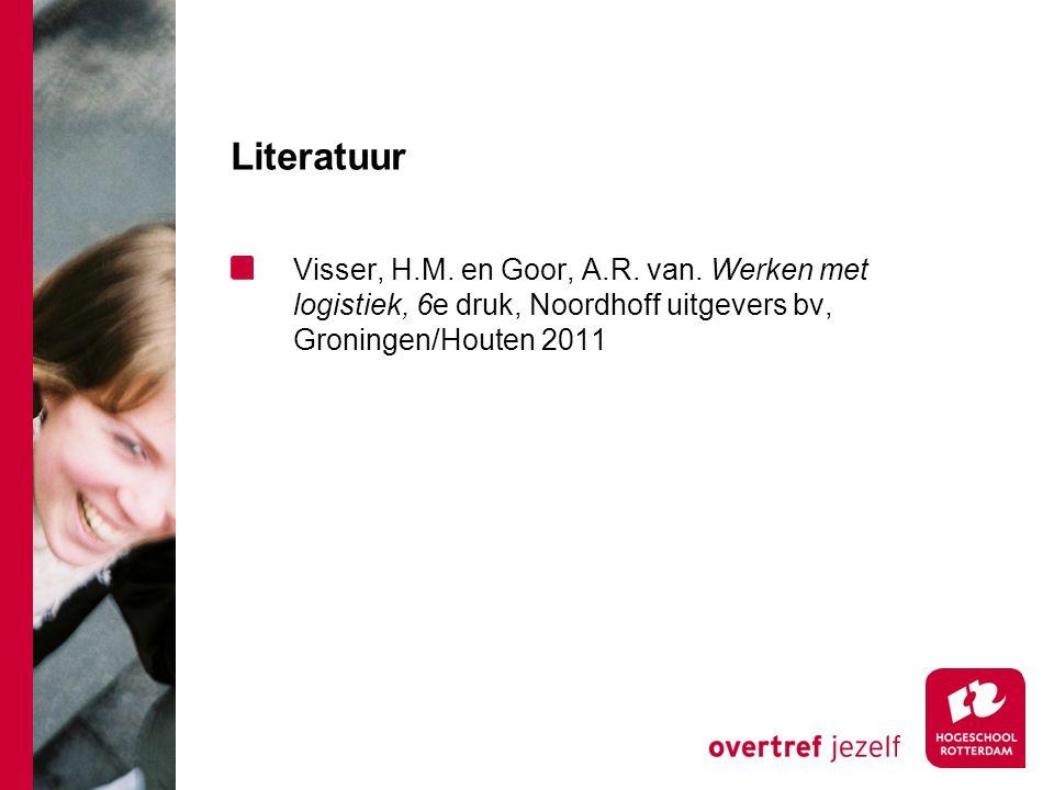 Literatuur Visser, H.M. en Goor, A.R. van.