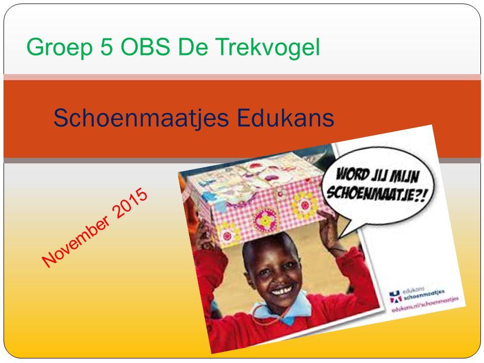 November 2015 Schoenmaatjes Edukans Groep 5 OBS De Trekvogel