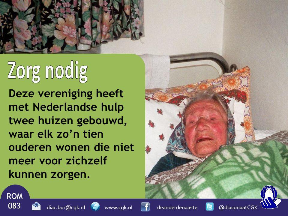 Deze vereniging heeft met Nederlandse hulp twee huizen gebouwd, waar elk zo'n tien ouderen wonen die niet meer voor zichzelf kunnen zorgen. ROM 083 di
