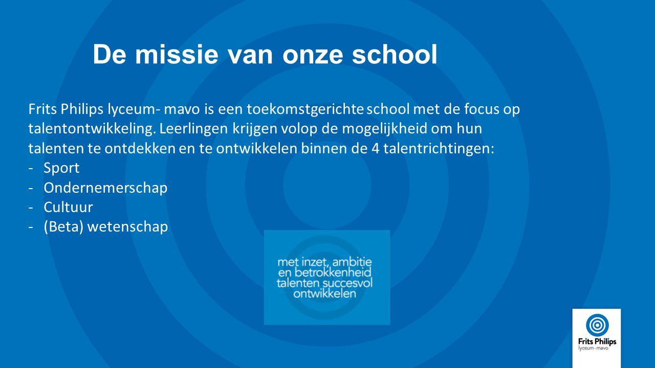 De missie van onze school Frits Philips lyceum- mavo is een toekomstgerichte school met de focus op talentontwikkeling. Leerlingen krijgen volop de mo