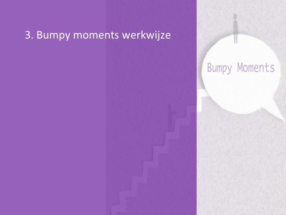 3. Bumpy moments werkwijze