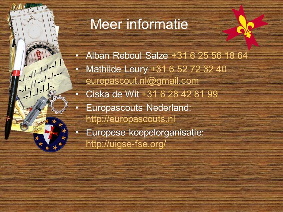 Meer informatie Alban Reboul Salze +31 6 25 56 18 64 Mathilde Loury +31 6 52 72 32 40 europascout.nl@gmail.com europascout.nl@gmail.com Ciska de Wit +