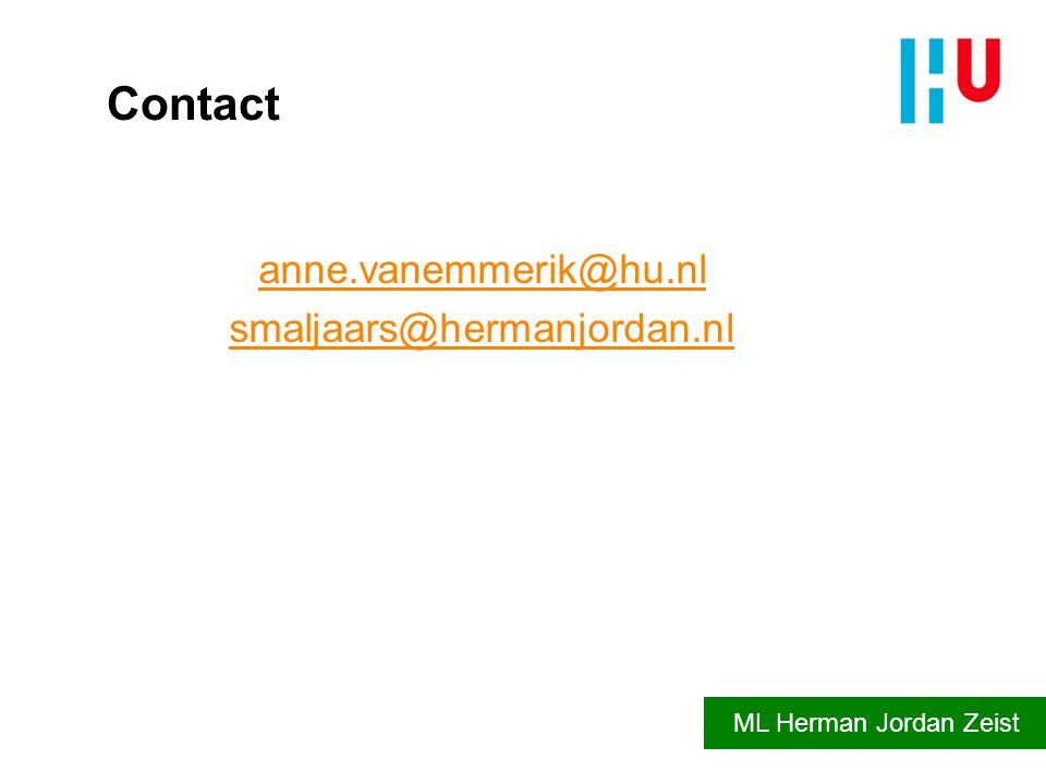 Contact anne.vanemmerik@hu.nl smaljaars@hermanjordan.nl ML Herman Jordan Zeist