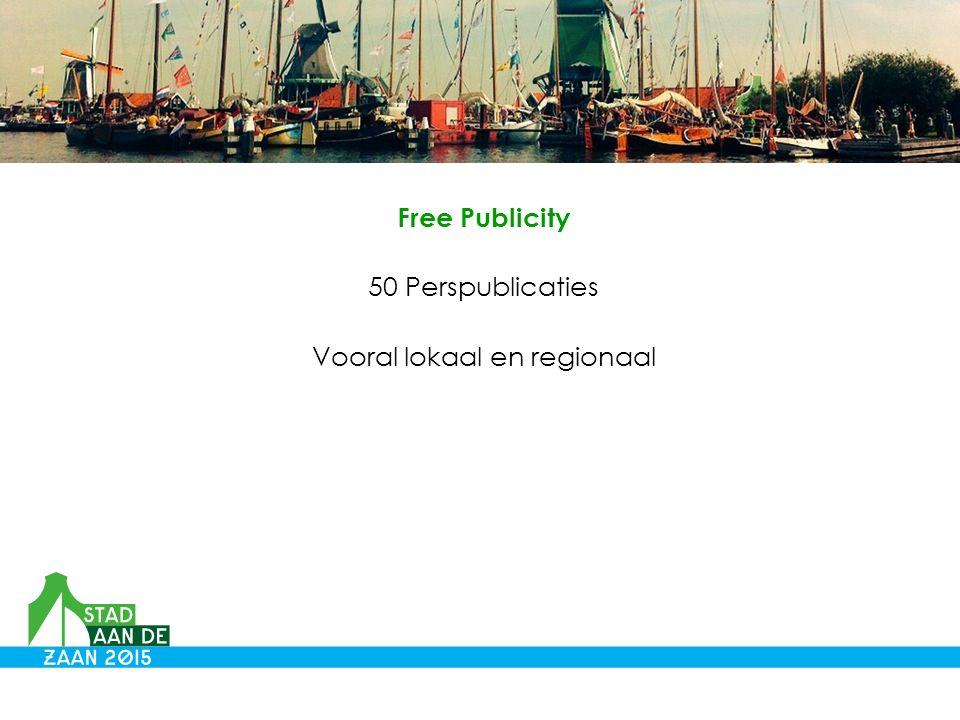 Free Publicity 50 Perspublicaties Vooral lokaal en regionaal