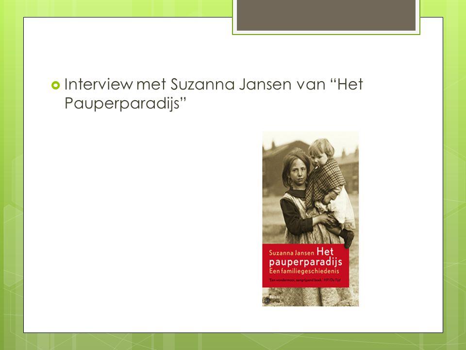 """ Interview met Suzanna Jansen van """"Het Pauperparadijs"""""""