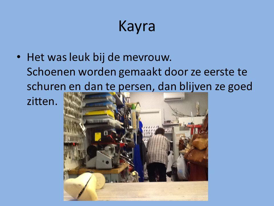 Kayra Het was leuk bij de mevrouw. Schoenen worden gemaakt door ze eerste te schuren en dan te persen, dan blijven ze goed zitten.