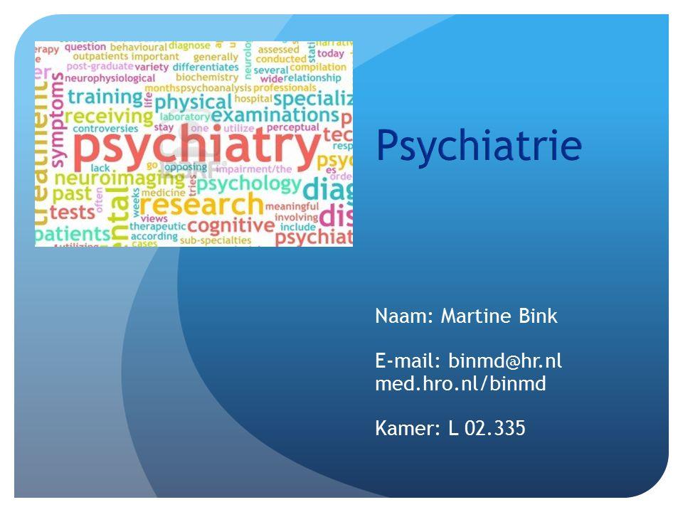 Naam: Martine Bink E-mail: binmd@hr.nl med.hro.nl/binmd Kamer: L 02.335