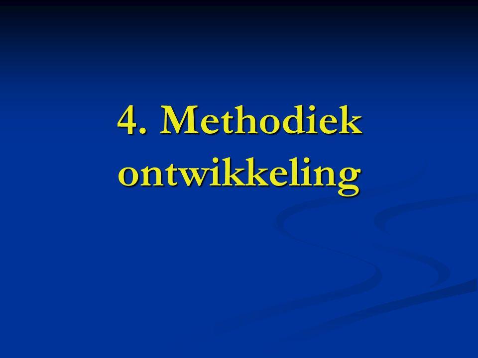 4. Methodiek ontwikkeling