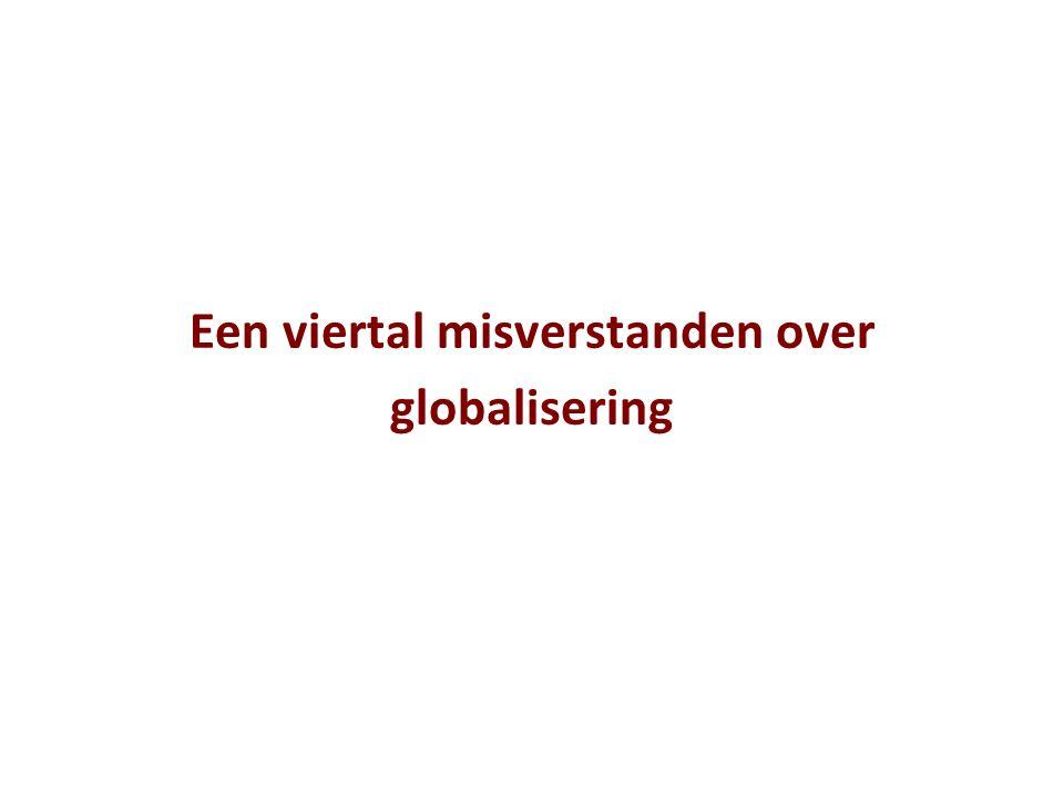 Een viertal misverstanden over globalisering