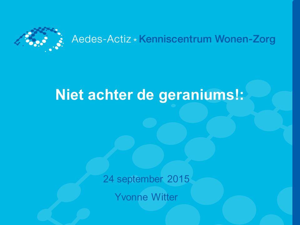 Niet achter de geraniums!: 24 september 2015 Yvonne Witter