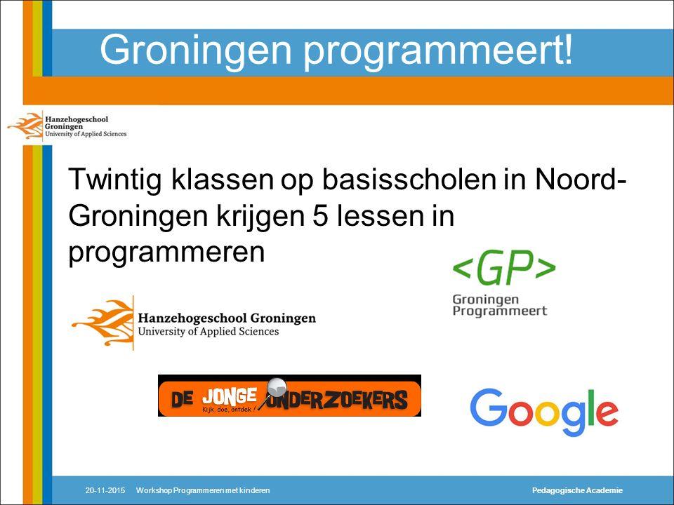 Aanleiding Nieuw data-centre van Google in de Eemshaven Opstart onderzoekslab ICT en Didactiek 20-11-2015Workshop Programmeren met kinderenPedagogische Academie