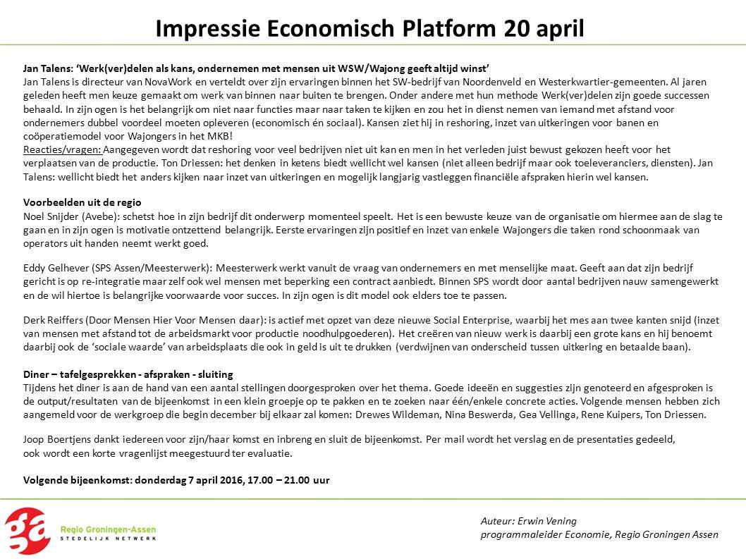 Impressie Economisch Platform 20 april Jan Talens: 'Werk(ver)delen als kans, ondernemen met mensen uit WSW/Wajong geeft altijd winst' Jan Talens is di