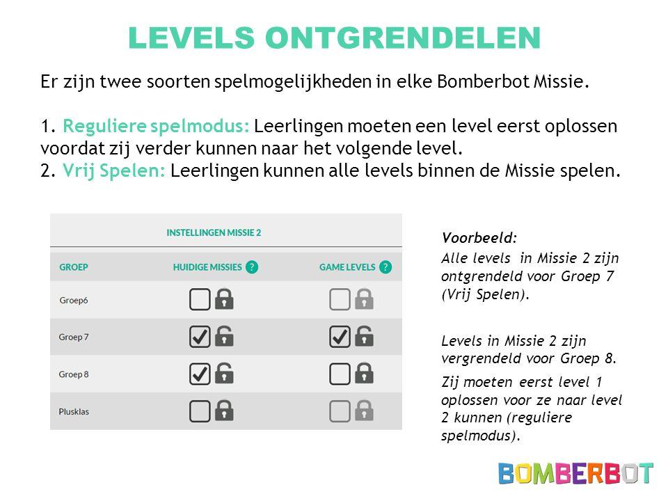 LEVELS ONTGRENDELEN Er zijn twee soorten spelmogelijkheden in elke Bomberbot Missie. 1. Reguliere spelmodus: Leerlingen moeten een level eerst oplosse