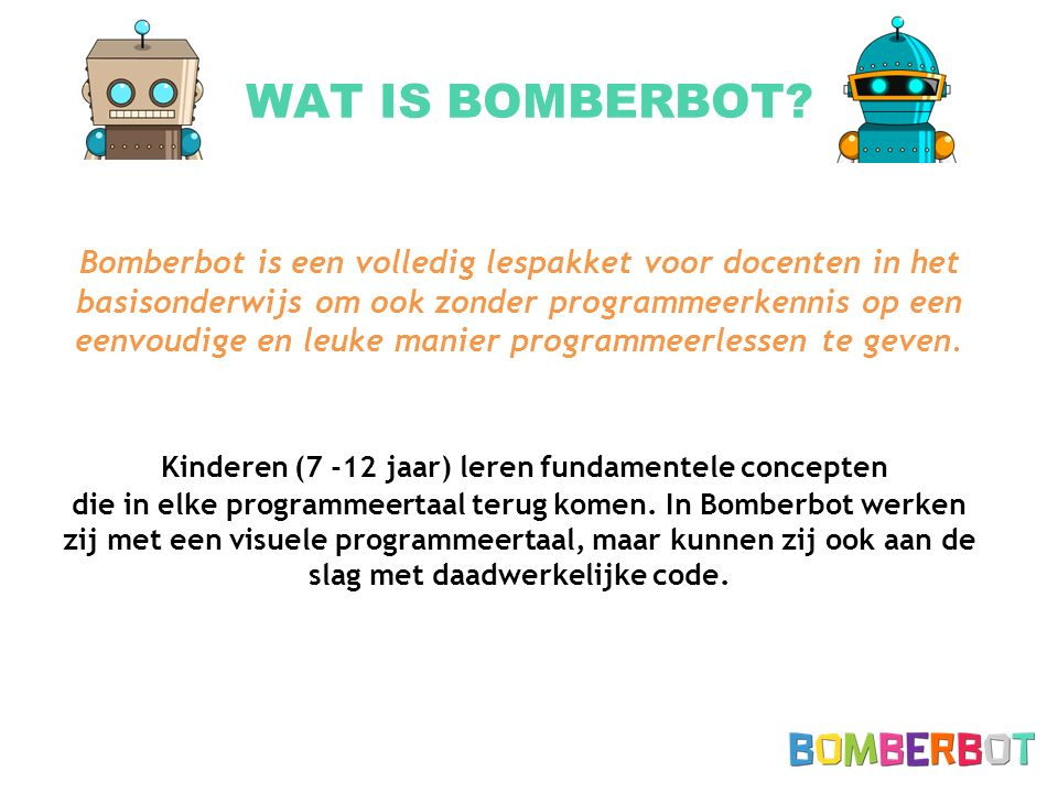 WAT IS BOMBERBOT.