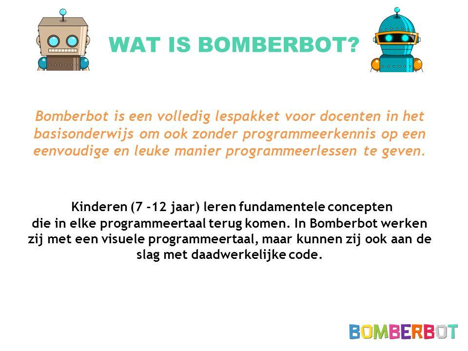 BOMBERBOT LESSEN Les 0: Mediawijsheid Internet, accounts, online veiligheid Les 1: Wat is programmeren.