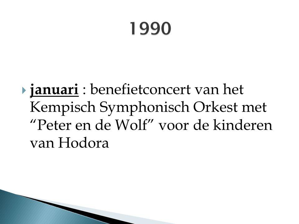 """ januari : benefietconcert van het Kempisch Symphonisch Orkest met """"Peter en de Wolf"""" voor de kinderen van Hodora"""