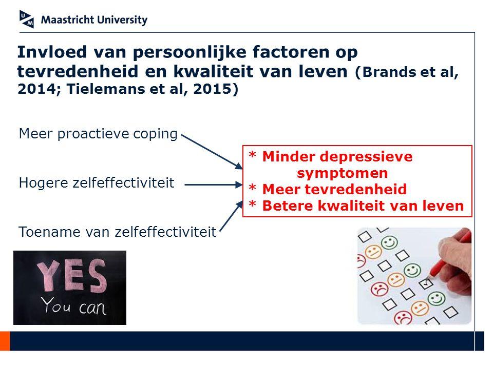 Invloed van persoonlijke factoren op tevredenheid en kwaliteit van leven (Brands et al, 2014; Tielemans et al, 2015) * Minder depressieve symptomen *