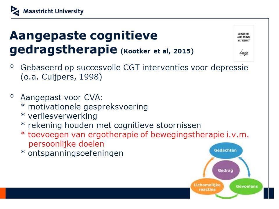 Aangepaste cognitieve gedragstherapie (Kootker et al, 2015) °Gebaseerd op succesvolle CGT interventies voor depressie (o.a. Cuijpers, 1998) °Aangepast