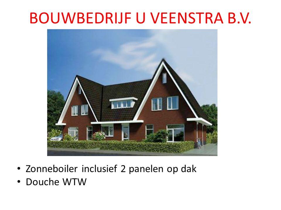 BOUWBEDRIJF U VEENSTRA B.V. Zonneboiler inclusief 2 panelen op dak Douche WTW