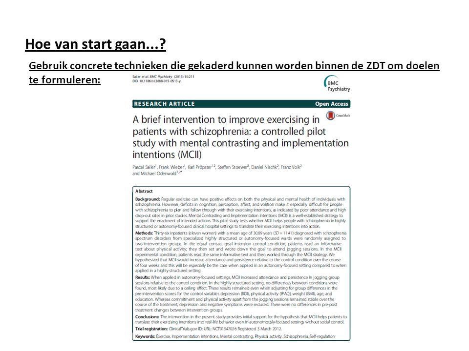 Gebruik concrete technieken die gekaderd kunnen worden binnen de ZDT om doelen te formuleren: Hoe van start gaan...?