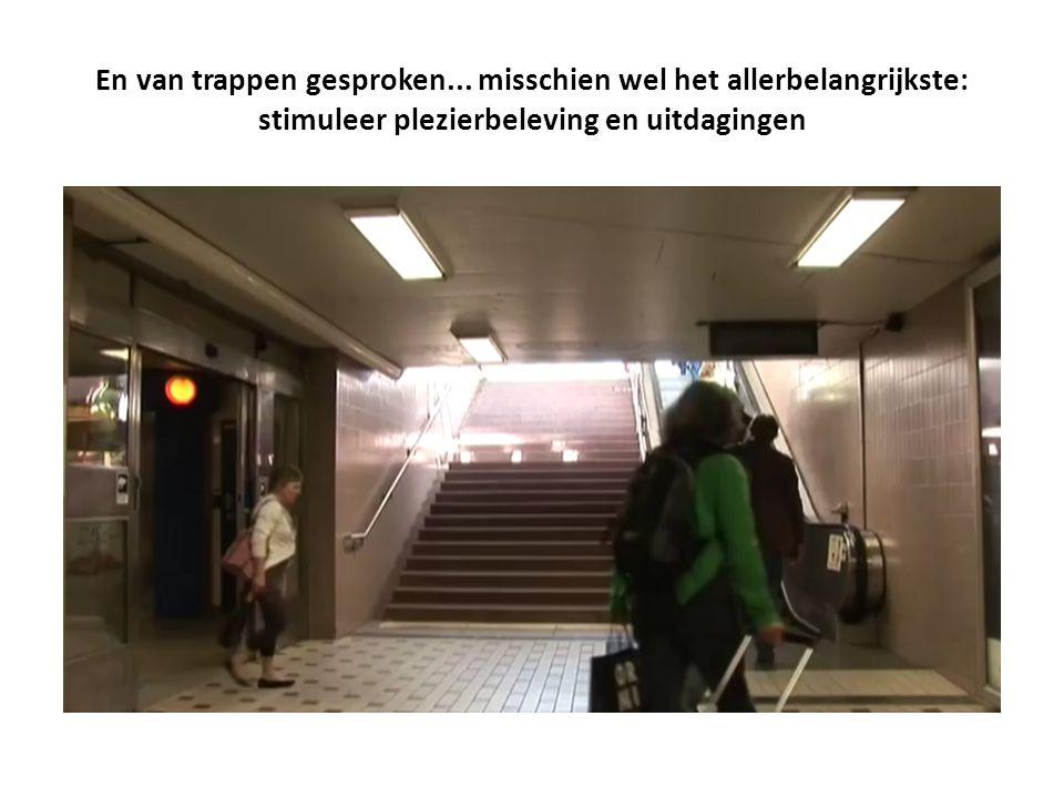 En van trappen gesproken...