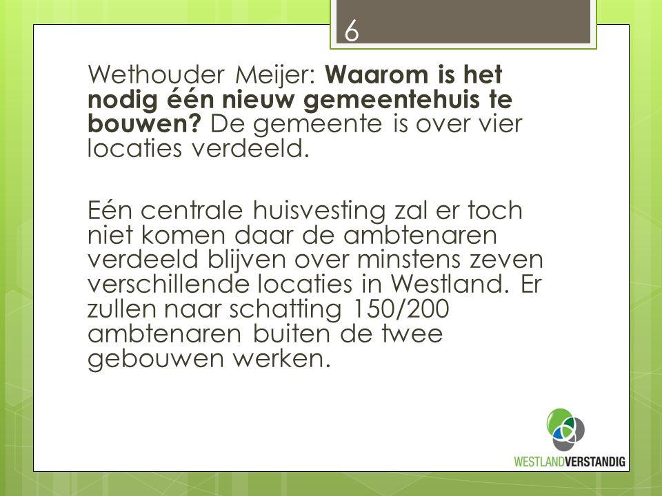 Voorts zou geen onderhoud zijn uitgevoerd aan de bestaande panden: 2011 tot en met 2013 is € 1.7 miljoen besteed aan onderhoud en jaarlijks wordt onderhoud gedaan.