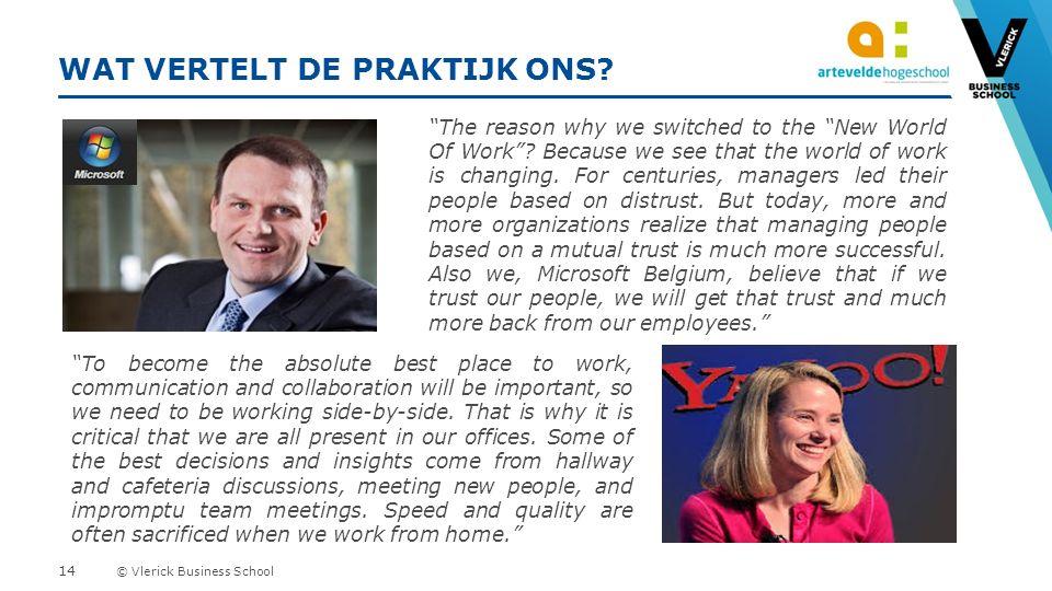 © Vlerick Business School WAT VERTELT DE PRAKTIJK ONS.