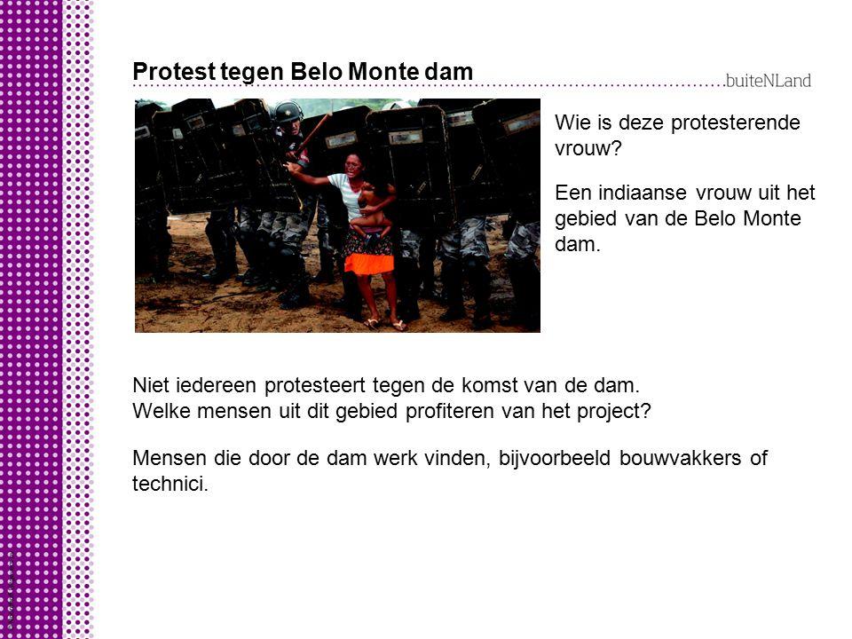 Protest tegen Belo Monte dam Wie is deze protesterende vrouw.