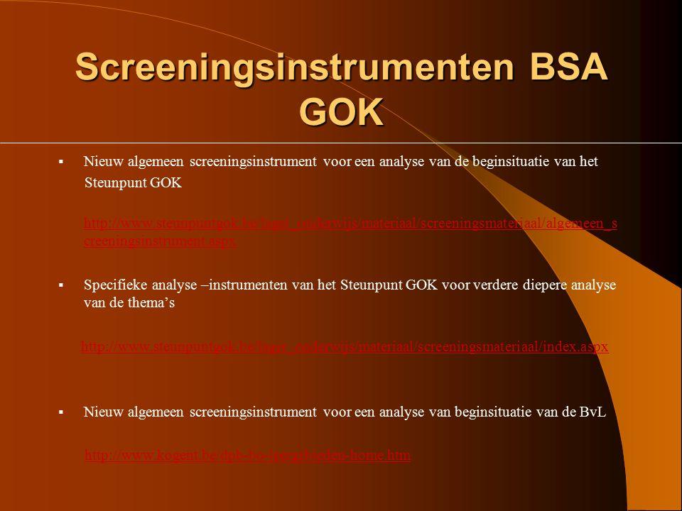 """Bronnen  Zie blad """"Bronnen GOK en Zorg""""  """"GOK – sprokkels"""" in """"Infootje DPB"""" -www.kogent.be -Diocesane Pedagogische Begeleidingsdienst -Basisonderwi"""